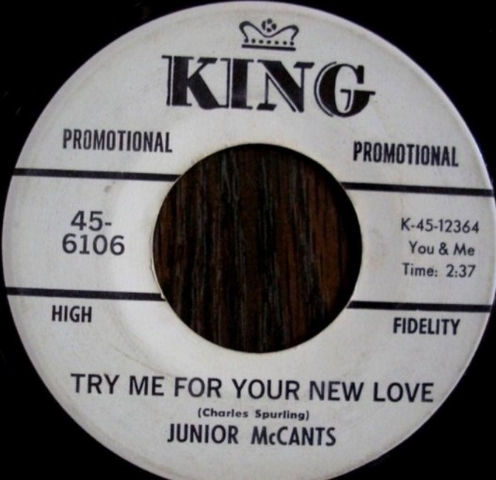 Junior McCants – Try Me For Your New Love Or She Wrote It I Read It
